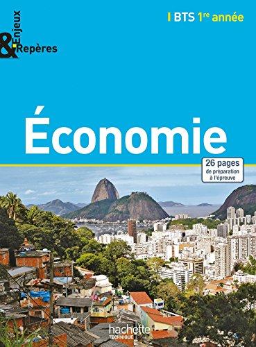 Enjeux et Repres Economie BTS 1re anne - Livre lve - Ed. 2014