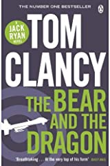The Bear and the Dragon: INSPIRATION FOR THE THRILLING AMAZON PRIME SERIES JACK RYAN Paperback
