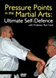 Pressure Points In The Martial Arts - Ultimate Self Defence [DVD]