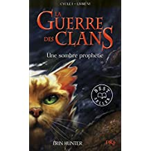 6. La guerre des clans : Une sombre prophétie (06)