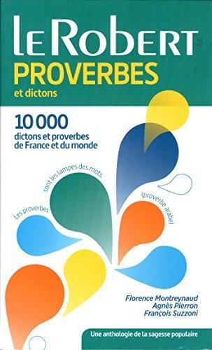 Dictionnaire des proverbes et dictons by Agnès Pierron (2015-05-27)