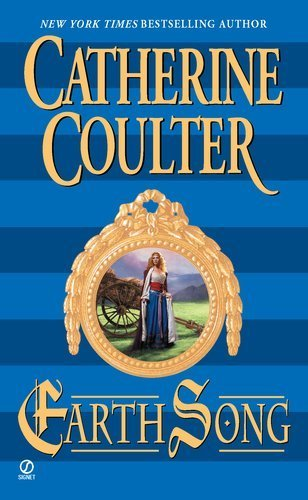 Earth Song (Song Novels) by Catherine Coulter (2002-11-22)