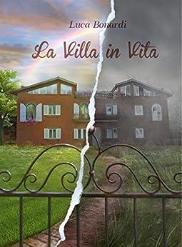 La villa in vita di [Luca Bonardi]