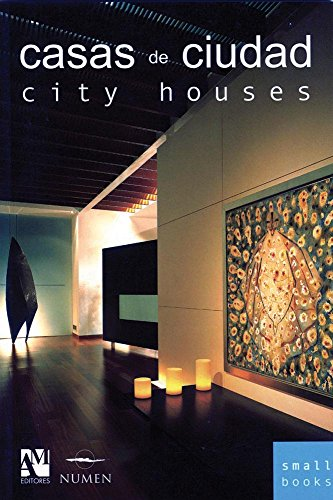 Casas De Ciudad/City Houses (Small Books)