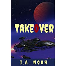 TakeOver: The Ultimate Phase of Man (English Edition)
