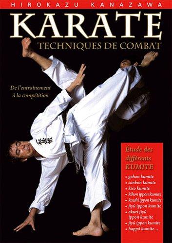 Karaté : techniques de combat : Etudes des différents kumite par Hirokazu Kanazawa