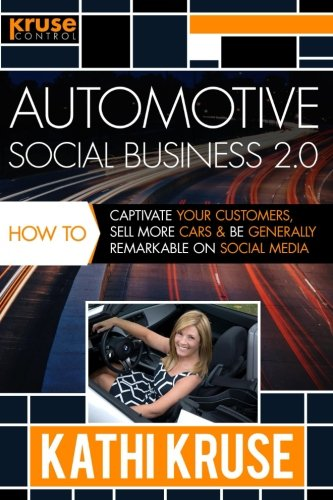 automotive-social-business-20-how-to-captivate-your-customers-sell-more-cars-and-be-generally-remark