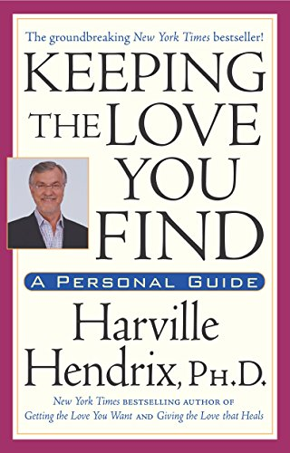 Keeping the Love You Find: Guide for Singles by Harville Hendrix (6-Feb-1995) Paperback