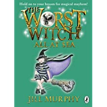 The Worst Witch All at Sea (Worst Witch series Book 4)