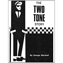 The Two Tone Story (English Edition)