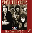 Live Crows 1972/73