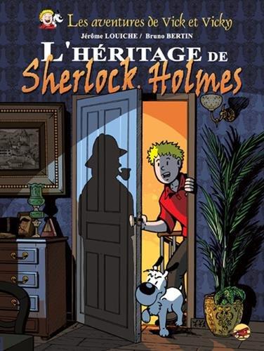 Les Aventures de Vick et Vicky (21) : L'héritage de Sherlock Holmes