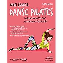 Mon cahier Danse Pilates