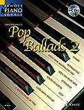 Pop Ballads 2: 16 bekannte Melodien. Band 2. Klavier (Keyboard). Ausgabe mit CD. (Schott Piano Lounge)