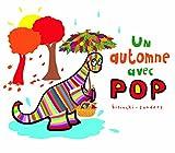 """Afficher """"Pop Un automne avec Pop"""""""