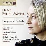 Smyth: Songs And Ballads [Lucy Stevens; Elizabeth Marcus;Berkeley Ensemble; Odaline de la Martinez] [Somm Recordings: SOMMCD 0611]