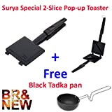 #3: A To Z Sales (Surya) Special 2-Slice Pop-up Toaster (Black) + Free Black Tadka pan + Free Delivery