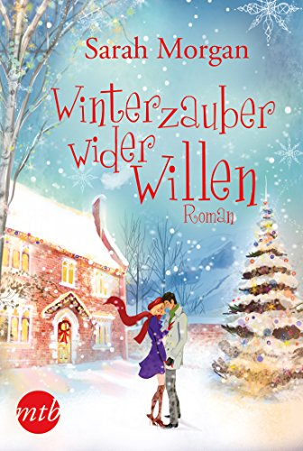 Winterzauber wider Willen (Snow Crystal 1) -