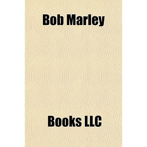 Bob Marley & the Wailers Albums: Legend, Natty Dread, Rastaman Vibration, Exodus, Survival, Catch a Fire, Burnin', Songs of Freedom