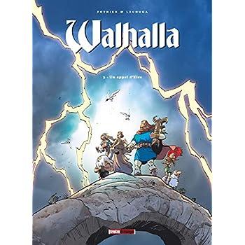 Walhalla - Tome 03: Un appel d'Eire
