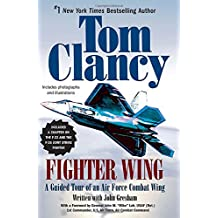 Fighter Wing: A Guided Tour of an Air Force Combat Wing (Tom Clancy's Military Referenc)