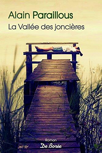 La vallée des joncières - Alain Paraillous