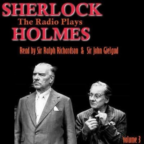 Sherlock Holmes - The Radio Plays Volume 3