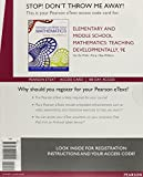 Elementary and Middle School Mathematics: Teaching Developmentally, Enhanced Pearson eText -- Access Card