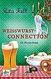 Wei�wurstconnection: Der achte Fall f�r den Eberhofer Ein Provinzkrimi (Franz Eberhofer) Bild