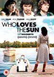 Who Loves the Sun [DVD]