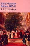 Early Victorian Britain: 1832–51
