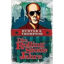 Die Rolling-Stone-Jahre