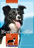 Border Collie: Charakter Erziehung Gesundheit (Cadmos Hunderassen) -