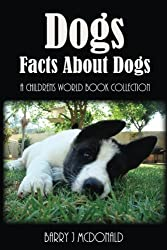 Dogs: Amazing Pictures And Fun Facts Book About Dogs