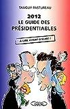 2012: Le guide des presidentiables