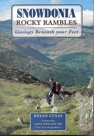 Snowdonia Rocky Rambles: Geology Beneath Your Feet by Bryan Lynas (1996-08-01)