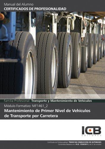 Mantenimiento de Primer Nivel de Vehículos de Transporte por Carretera- Incluye Contenido Multimedia