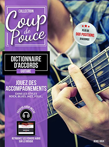Roux Denis - Dictionnaire d'Accords guitare (+ 1 cd)