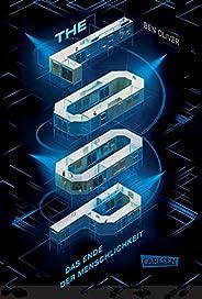 The Loop. Das Ende der Menschlichkeit (The Loop 1): Ein nervenzerfetzender Pageturner für Fans von MAZE RUNNER