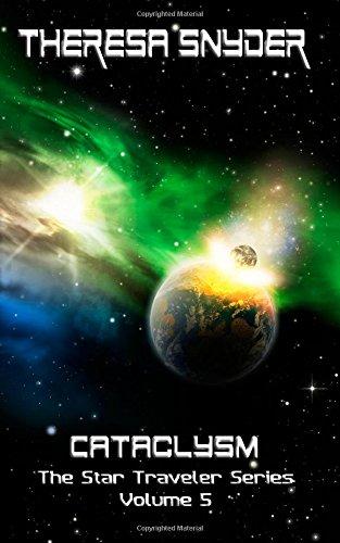 Cataclysm: Volume 5 (The Star Traveler Series)