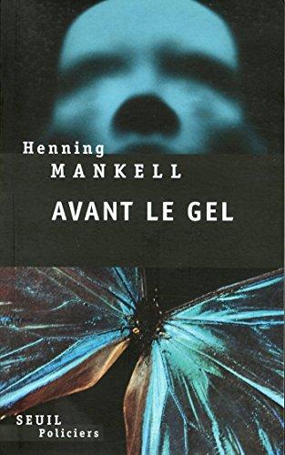 Avant le gel (SEUIL POLICIERS) par Henning Mankell