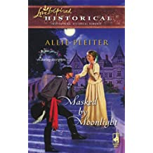 Masked by Moonlight (Love Inspired Historical)