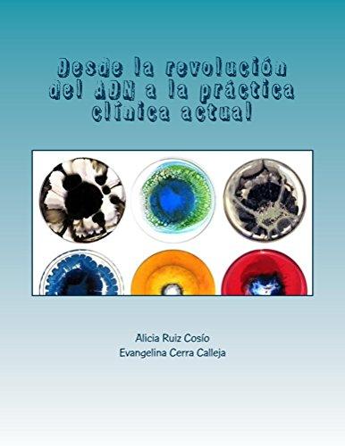 Desde la revolución del ADN a la práctica clínica actual