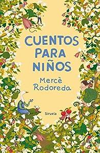Cuentos Para Niños par Mercè Rodoreda