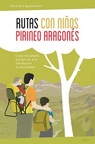 Rutas con niños en el Pirineo aragonés por Noel Arraiz Garcia