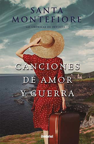 Canciones de amor y guerra, Las crónicas de Deverill 01 - Santa Montefiore 51n1TAL5V4L