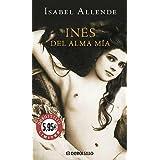 Inés del alma mia (Debolsillo Limited)