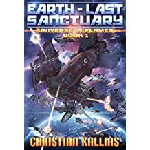 Earth Last Sanctuary (Universe in Flames Book 1) (English Edition)