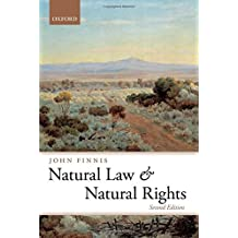 Natural Law And Natural Rights (Clarendon Law) (Clarendon Law Series)