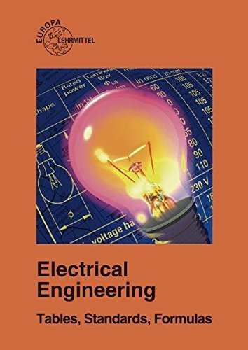 Electrical Engineering: Tables, Standards, Formulas by Heinz O. Häberle (2008-08-25)